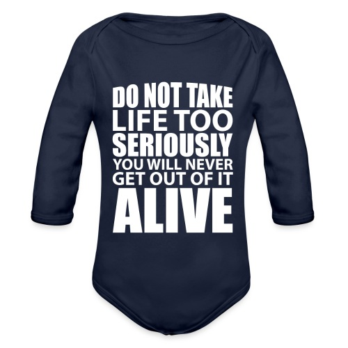 do not take life too seriously - Økologisk langermet baby-body