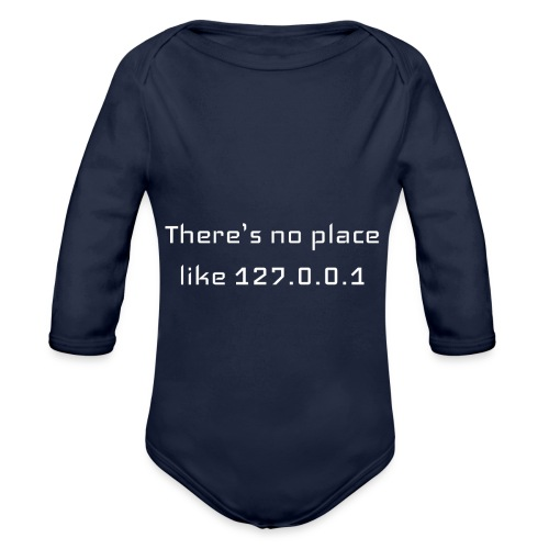 There is no place like127.0.0.1t-shirt - Body Bébé bio manches longues