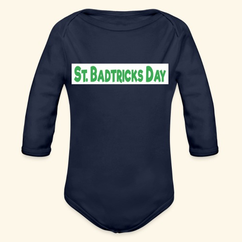 ST BADTRICKS DAY - Organic Longsleeve Baby Bodysuit