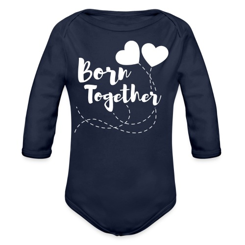 Born together Geschwister Zwillinge Partnerlook - Baby Bio-Langarm-Body