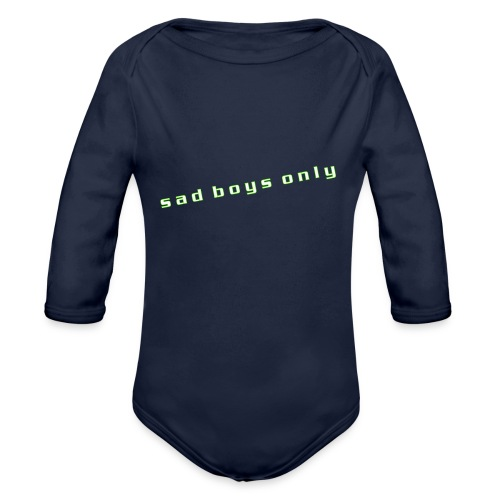 only_sad - Organic Longsleeve Baby Bodysuit