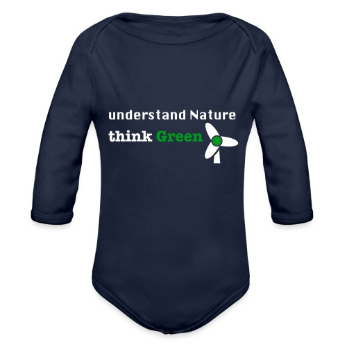 Understand Nature! And think Green. - Organic Longsleeve Baby Bodysuit