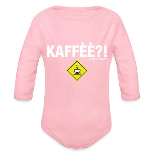 KAFFÈÈ?! by Il Proliferare - Body ecologico per neonato a manica lunga