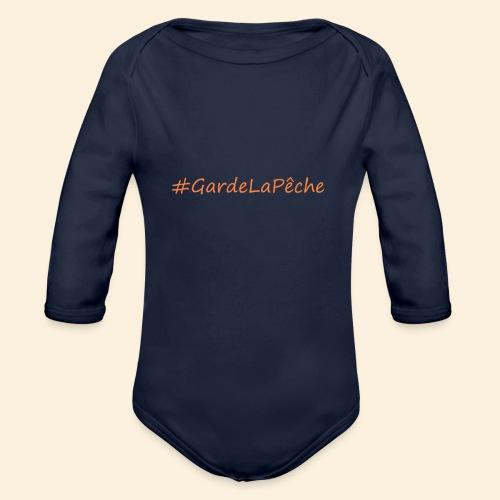 Hashtag Garde La Pêche - Body Bébé bio manches longues