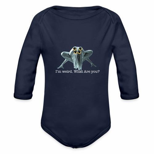 Im weird - Organic Longsleeve Baby Bodysuit