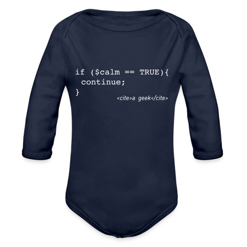 Coder's Keep Calm (with white text) - Organic Longsleeve Baby Bodysuit