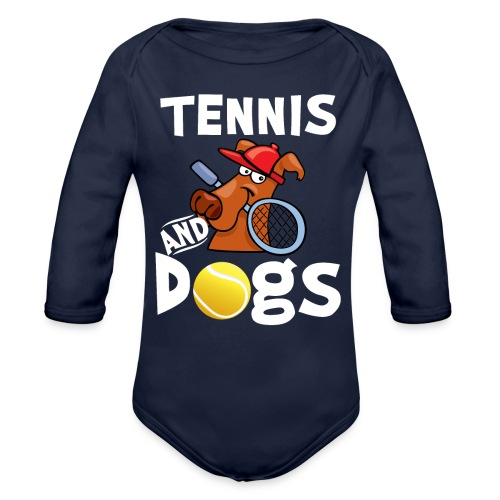 Tennis And Dogs Funny Sports Pets Animals Love - Baby Bio-Langarm-Body