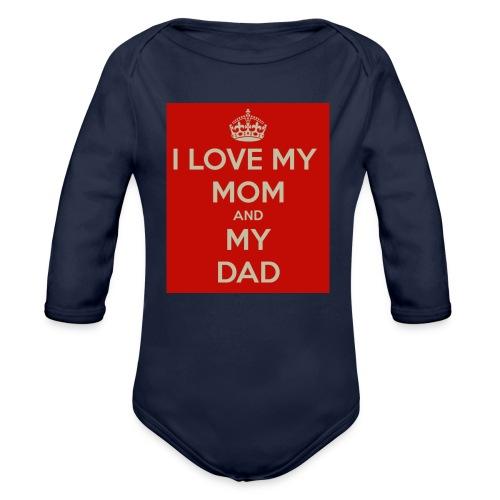 I Love Mom and Dad - Baby Bio-Langarm-Body