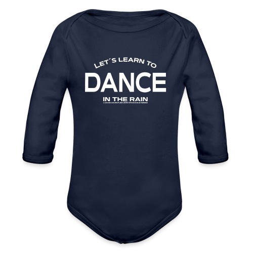 Lets learn to dance - kids - Organic Longsleeve Baby Bodysuit