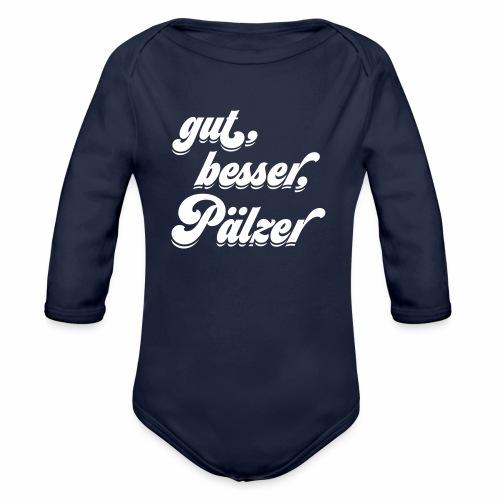 gut, besser, Pälzer - Baby Bio-Langarm-Body