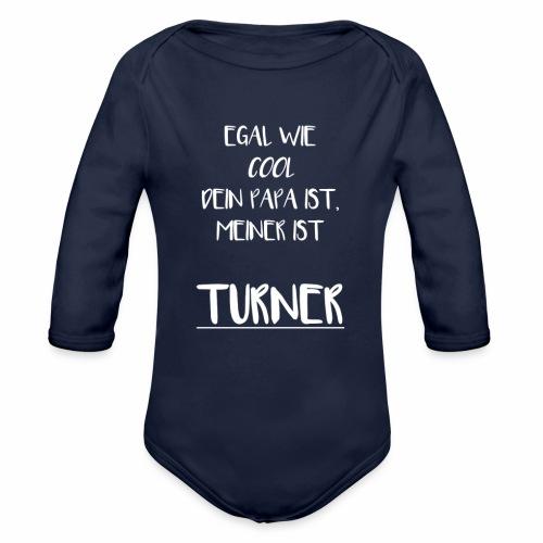 Egal wie cool dein PAPA ist, meiner ist Turner - Baby Bio-Langarm-Body