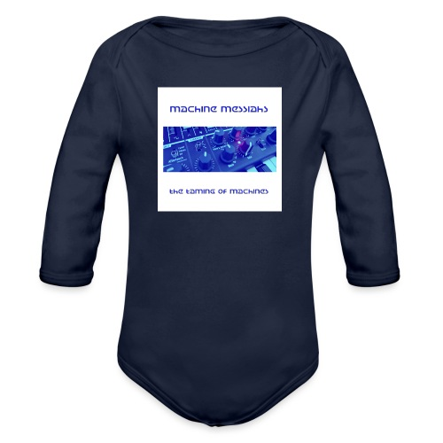 the taming of machines - Organic Longsleeve Baby Bodysuit