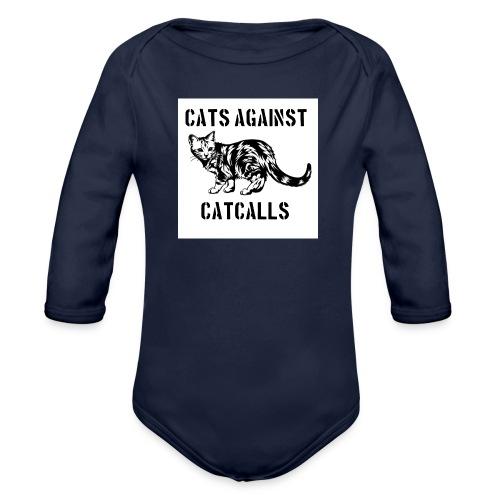 Cats against catcalls - Organic Longsleeve Baby Bodysuit