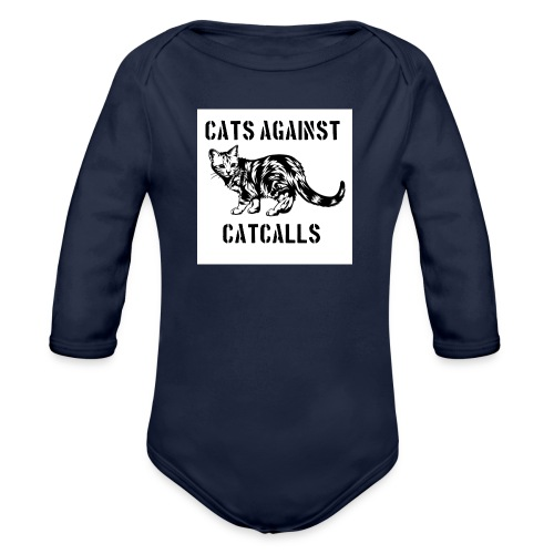 Cats against catcalls - Organic Longsleeve Baby Bodysuit