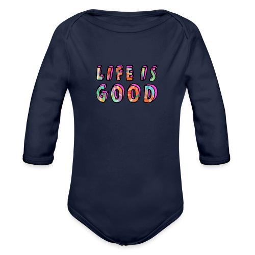 LifeIsGood - Organic Longsleeve Baby Bodysuit