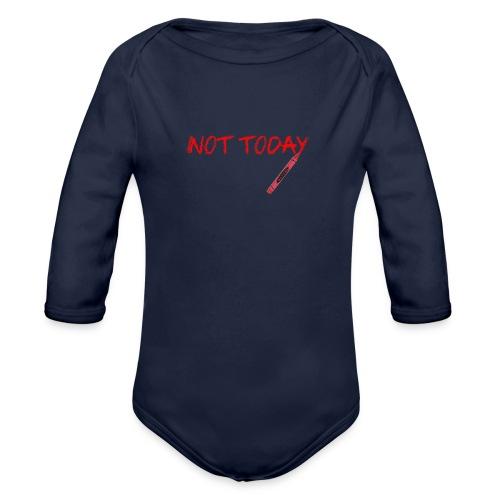 Not Today! - Organic Longsleeve Baby Bodysuit