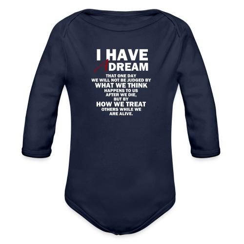 I HAVE A DREAM - Organic Longsleeve Baby Bodysuit