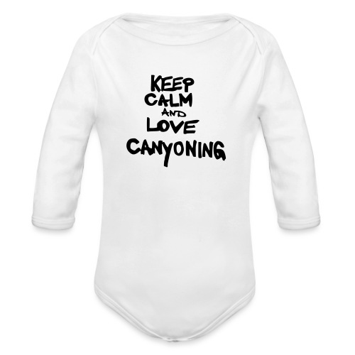 keep calm and love canyoning - Baby Bio-Langarm-Body