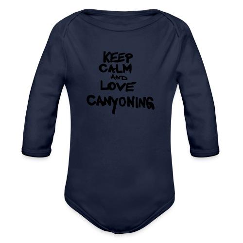 keep calm and love canyoning - Baby Bio-Langarm-Body