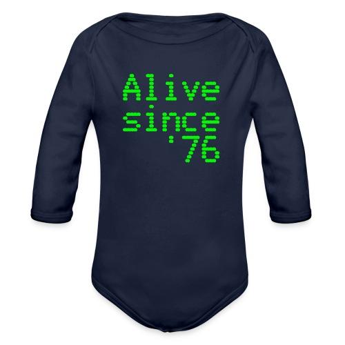 Alive since '76. 40th birthday shirt - Organic Longsleeve Baby Bodysuit