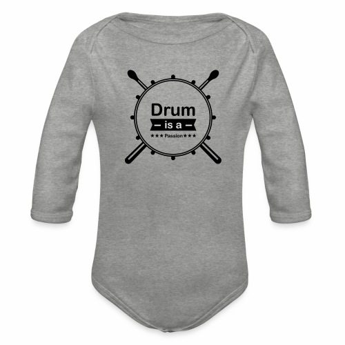 Drum is a passion - Baby Bio-Langarm-Body