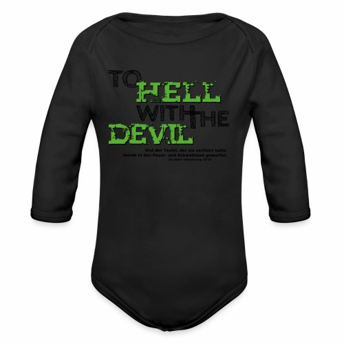 to hell with the devil grün - Baby Bio-Langarm-Body