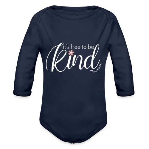 Amy's 'Free to be Kind' design (white txt) - Organic Longsleeve Baby Bodysuit