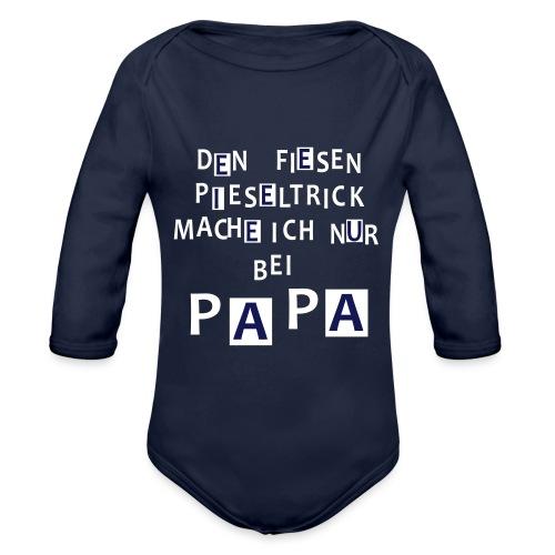 Den fiesen Pieseltrick mache ich nur bei Papa - Baby Bio-Langarm-Body