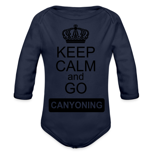 keep calm and go canyoning 2 - Baby Bio-Langarm-Body