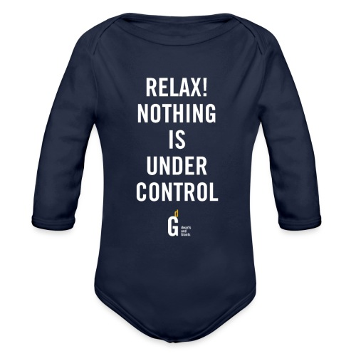 RELAX Nothing is under controll II - Organic Longsleeve Baby Bodysuit