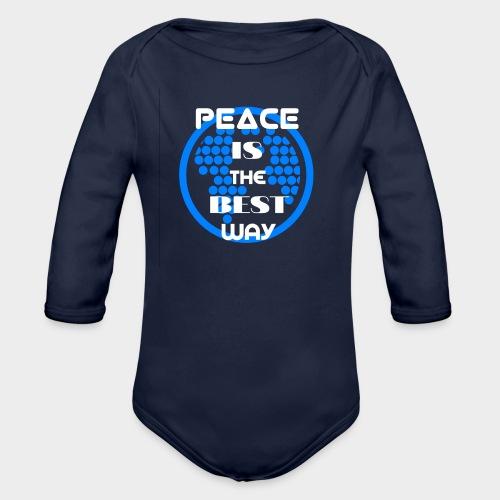Peace is the best way - Organic Longsleeve Baby Bodysuit