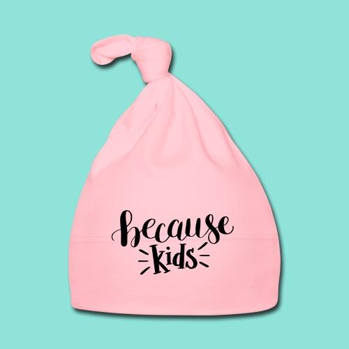because kids - Muts voor baby's