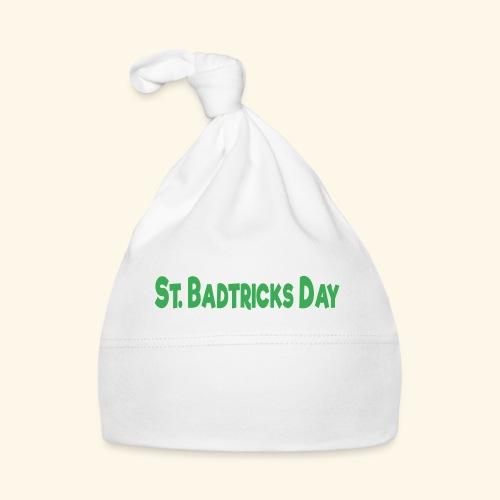 ST BADTRICKS DAY - Baby Cap