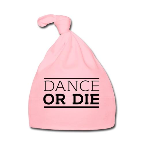 Dance or Die - Baby Mütze