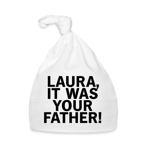 Laura it was your father - Baby Mütze
