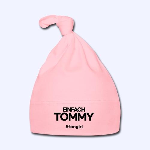 Einfach Tommy / #fangirl / Black Font - Baby Mütze