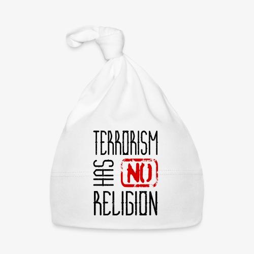 Terrorism has no religion - Baby Mütze
