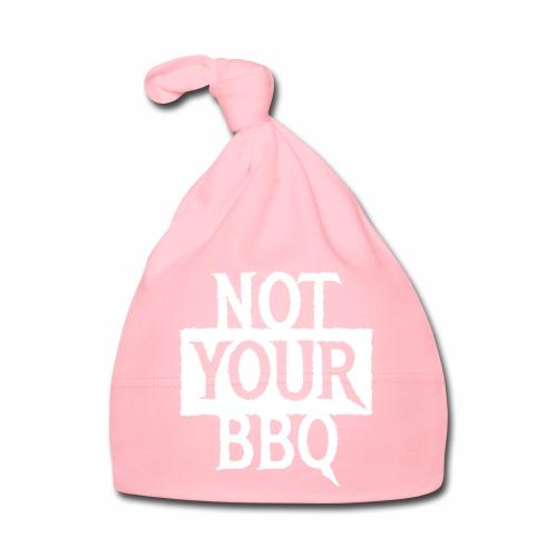NOT YOUR BBQ BARBECUE - Coole Statement Geschenk - Baby Mütze