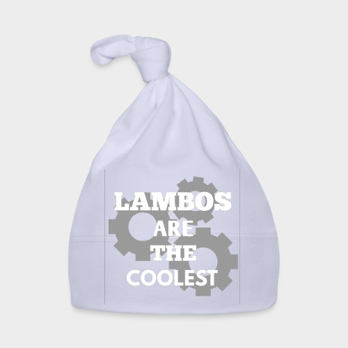 Lambos are the coolest - Baby Cap