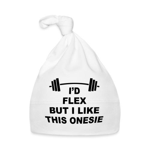 I'd Flex But I Like This Onesie - Baby Cap