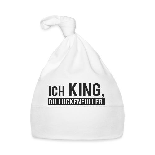 Ich King du Lückenfüller - Baby Mütze