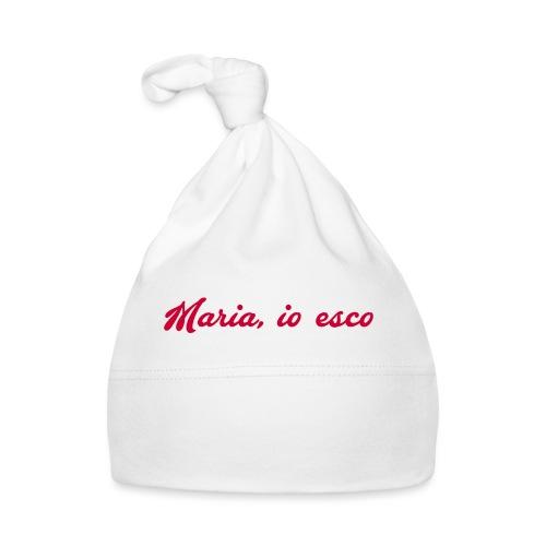 Maria, io esco - Cappellino neonato