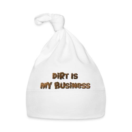 Dirt is my business - Baby Cap