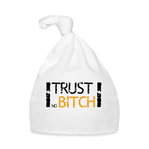 Trust no bitch - Bonnet Bébé