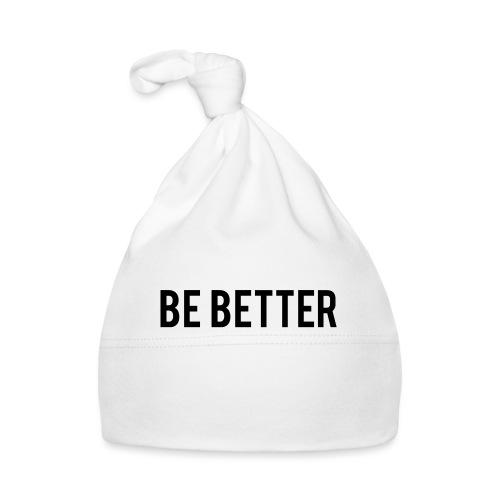 Be Better - Baby Cap