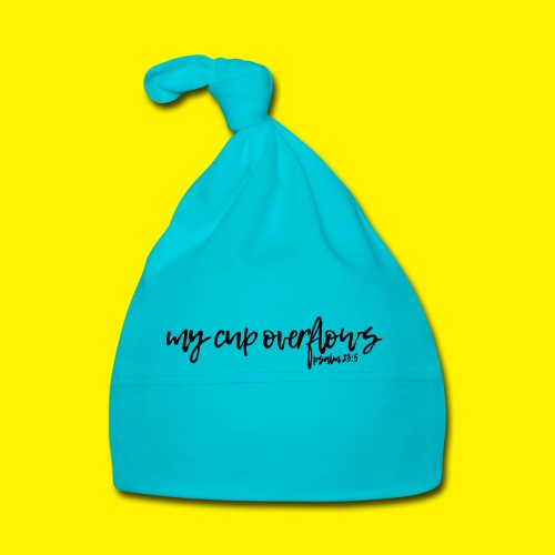 My Cup Overflows - Psalm 23: 5 - Baby Cap