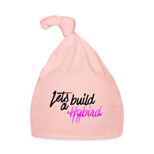 Lets Build A hybrid - Baby Cap