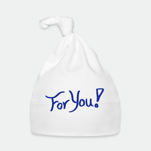 for you! - Baby Cap
