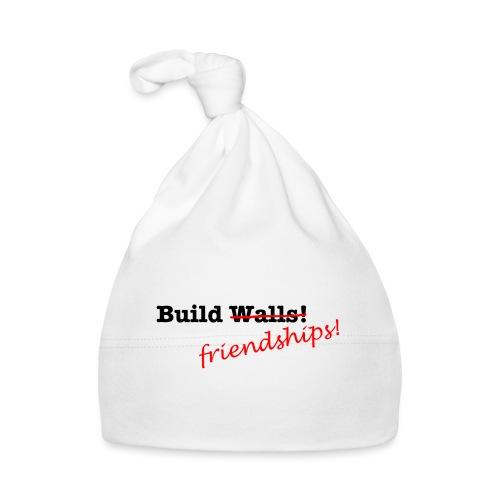Build Friendships, not walls! - Baby Cap