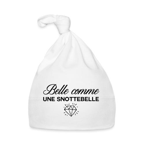 Belle comme snottebelle - Bonnet Bébé